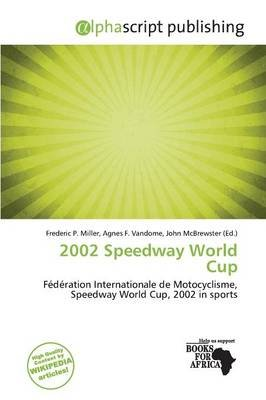 2002 Speedway World Cup (Paperback):