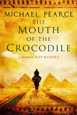 The Mouth of the Crocodile: A Mamur Zapt Mystery Set in Pre-World War I Egypt (Large print, Hardcover, Large type / large print...