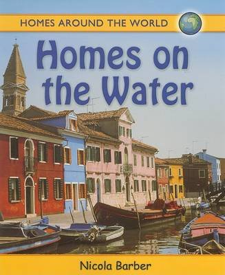 Homes on the Water (Paperback): Nicola Barber