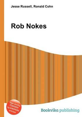 Rob Nokes (Paperback): Jesse Russell, Ronald Cohn