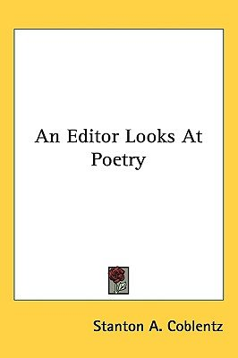 An Editor Looks at Poetry (Paperback): Stanton A Coblentz