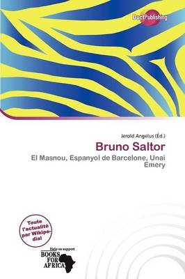 Bruno Saltor (French, Paperback): Jerold Angelus