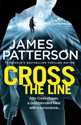 Cross The Line (Paperback): James Patterson