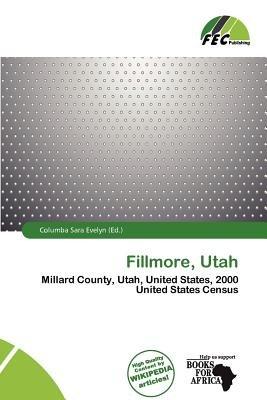 Fillmore, Utah (Paperback): Columba Sara Evelyn