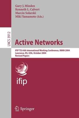 Active Networks (Paperback): Gary J. Minden