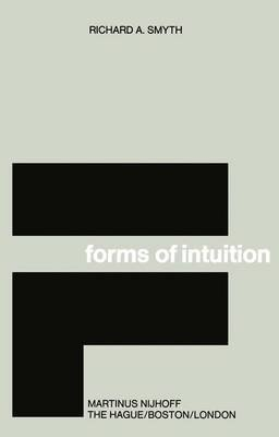 Forms of Intuition (Paperback): R. Smyth