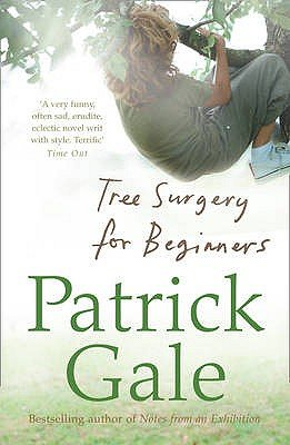 Tree Surgery for Beginners (Paperback): Patrick Gale