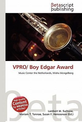 Vpro/ Boy Edgar Award (Paperback): Lambert M. Surhone, Mariam T. Tennoe, Susan F. Henssonow