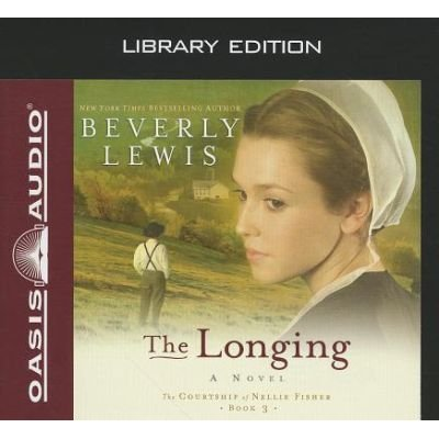 The Longing (Standard format, CD, Library ed.): Beverly Lewis