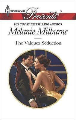 Valquez Seduction (Electronic book text): Melanie Milburne