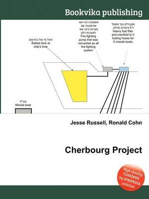 Cherbourg Project (Paperback): Jesse Russell, Ronald Cohn
