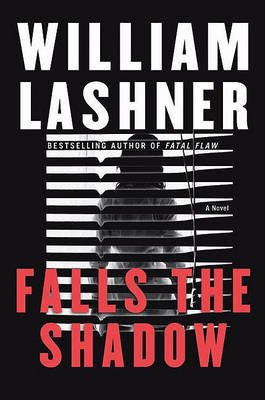 Falls the Shadow (Electronic book text): William Lashner