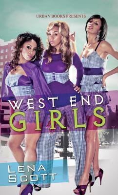 West End Girls (Electronic book text): Lena Scott