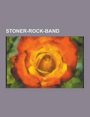Stoner-Rock-Band - Queens of the Stone Age, Monster Magnet, the Melvins, Wolfmother, Kyuss, Fu Manchu, Cathedral, Masters of...