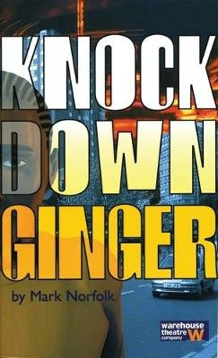 Knock Down Ginger (Paperback): Mark Norfolk