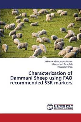 Characterization of Dammani Sheep Using Fao Recommended Ssr Markers (Paperback): Nauman-Ul-Islam Muhammad