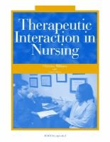 Therapeutic Interaction in Nursing (Paperback): Christine Williams, Carol Davis