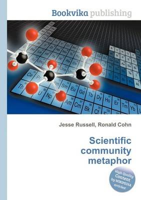 Scientific Community Metaphor (Paperback): Jesse Russell, Ronald Cohn