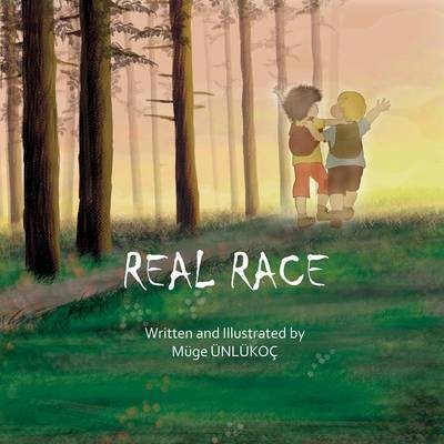 Real Race (paperback) (Paperback): Muge Unlukoc