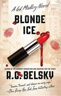 Blonde Ice - A Gil Malloy Novel (Electronic book text): R.G. Belsky