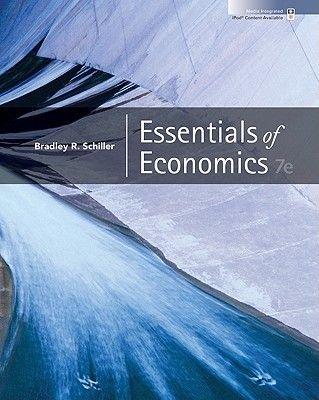 Essentials of Economics with Economy 2009 Update + Connect Plus (Hardcover, 7th): Schiller Bradley, Bradley Schiller