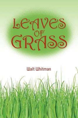Walt Whitman's Leaves of Grass (Paperback): Walt Whitman
