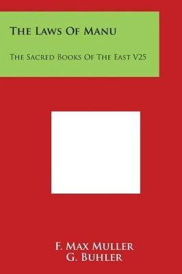 The Laws of Manu - The Sacred Books of the East V25 (Paperback): F. Max Muller