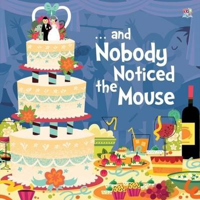 - and Nobody Noticed the Mouse (Paperback): Enid Richemont