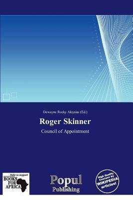 Roger Skinner (Paperback): Dewayne Rocky Aloysius