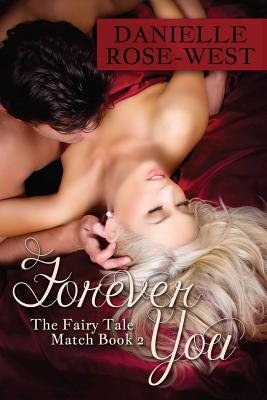 Forever You (Paperback): Danielle Rose-West