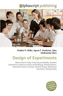 Design of Experiments (Paperback): Frederic P. Miller, Agnes F. Vandome, John McBrewster