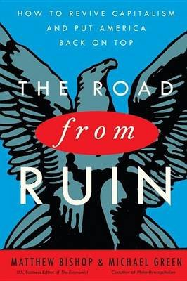 Road from Ruin (Electronic book text): Matthew Bishop, Michael Green
