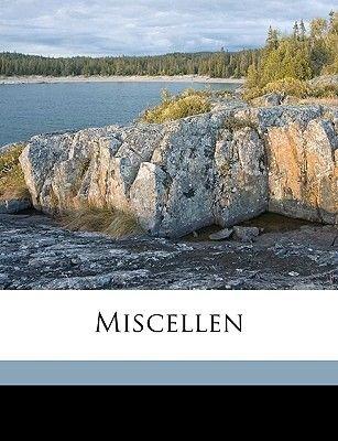 Miscellen (German, Paperback): Heinrich Wilhelm Reichardt