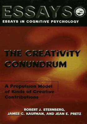 The Creativity Conundrum - A Propulsion Model of Kinds of Creative Contributions (Paperback): Robert J. Sternberg, James C...