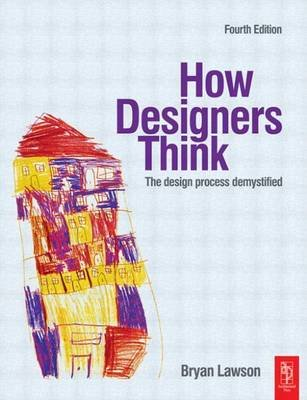 How Designers Think (Electronic book text, 4th): Bryan Lawson