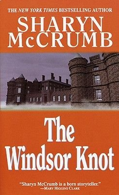 The Windsor Knot (Electronic book text): Sharyn McCrumb