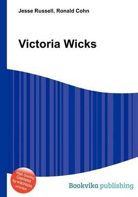Victoria Wicks (Paperback): Jesse Russell, Ronald Cohn
