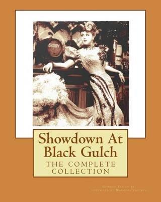 Showdown at Black Gulch (Paperback): Gordon Bailey