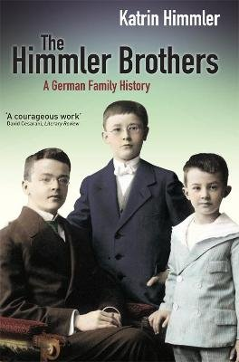 The Himmler Brothers (Electronic book text): Katrin Himmler