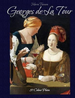 Georges de La Tour - 57 Colour Plates (Paperback): Maria Tsaneva, Blago Kirov