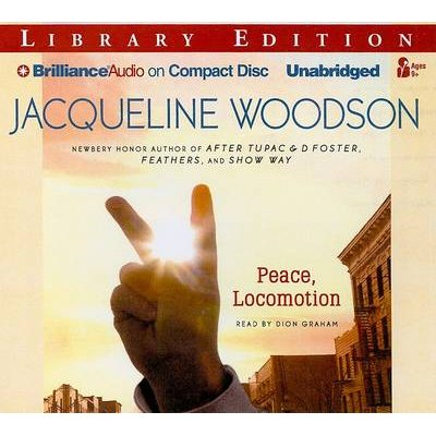 Peace, Locomotion (Standard format, CD, Library ed.): Jacqueline Woodson
