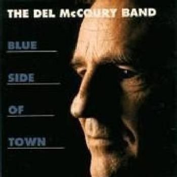 Del Mccoury - Blue Side Of Town CD (1997) (CD): Del Mccoury