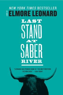 Last Stand at Saber River (Electronic book text): Elmore Leonard