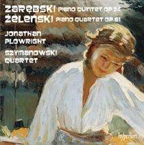 Various Artists - Zarebski: Piano Quintet, Op. 34/Zelenski: Piano Quartet, Op. 61 (CD): Jonathan Plowright, Szymanowski...
