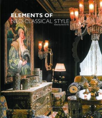 Elements of Neo-Classical Style (Hardcover): Darren Du