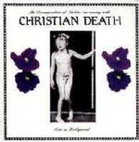 Christian Death - Decomposition of Violets - Live in Hollywood (CD): Christian Death