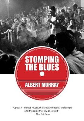 Stomping the Blues (Paperback): Albert Murray