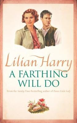 A Farthing Will Do (Paperback, New Ed): Lilian Harry
