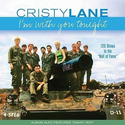 "Cristy Lane: I'm with You Tonight: 120 Shows to the ""Hall of Fame"" (CD): Cristy Lane"