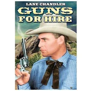 Guns For Hire (Region 1 Import DVD): Neal Hart, Lane Chandler, Yakima Canutt